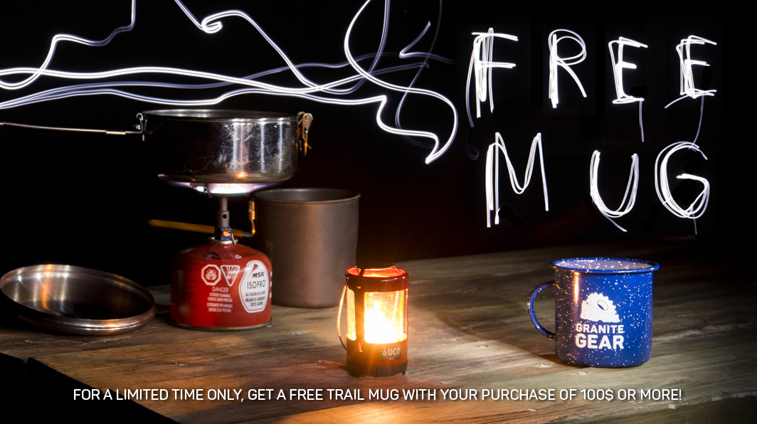 For a limited time only get a free camp mug with your purchase of 100$ or more.